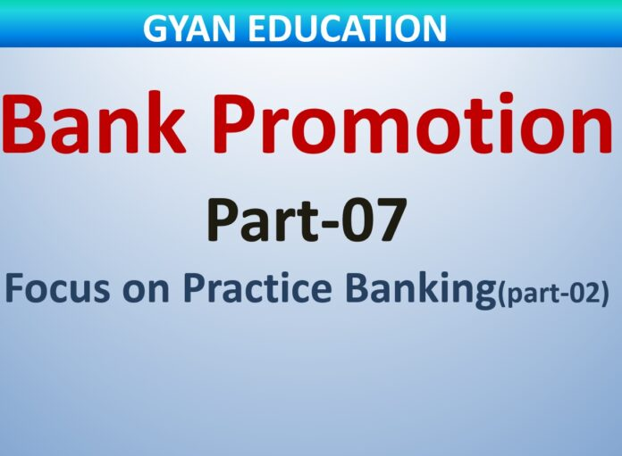 Bank Promotion Mock Test-07